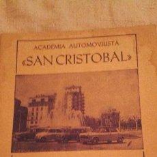 Documentos antiguos: SAN CRISTOBAL, ACADEMIA AUTOMOVILISTICA. Lote 44195564