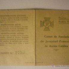 Documentos antiguos: CARNET DE ASOCIADA DE JUVENTUD FEMENINA DE ACCION CATÓLICA. COMPLETO VIÑETAS 1 PTAS. EL DE LA FOTO. Lote 44429395