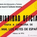 Documentos antiguos: Cartel de 'prioridad' a vehículos de prensa acreditados en la visita de los Reyes a Cataluña - 1976. Lote 44458022