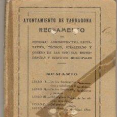 Documentos antiguos: TARRAGONA - AYUNTAMIENTO DE TARRAGONA AÑO 1927 - REGLAMENTO. Lote 44736724