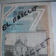 Documentos antiguos: ESPAIS - 7 - Nº 4 - INFORMACION - SEMANAL - DE - TERRASSA - BARCELONA -. Lote 44773268