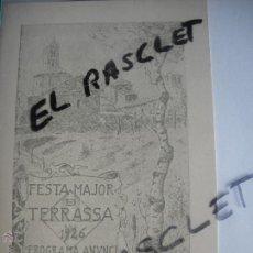 Documentos antiguos: PROGRAMA DE FESTA MAJOR DE TERRASSA DEL ANY 1985- DEDICAT , LA PORTADA ALA FESTA MAJOR DEL 1926 -. Lote 44773402