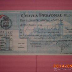 Documentos antiguos: CÈDULA PERSONAL AÑO 1937-DIPUTACIÓN PROV. SEVILLA- AYUNTAMIENTO DE SEVILLA - GUERRA CIVIL. Lote 45172354
