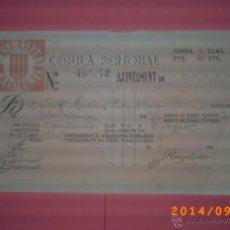 Documentos antiguos: CÈDULA PERSONAL AÑO 1935-GENERALITAT DE CATALUYA- AYUNTAMIENTO DE .......- EPOCA REPÚBLICA . Lote 46201321
