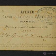 Documentos antigos: BILLETE DE SOCIO DEL ATENEO DE MADRID. A NOMBRE DEL PINTOR FRANCISCO DÍAZ CARREÑO. INAUGURACIÓN.. Lote 45297794