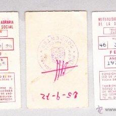Documentos antiguos: MUTUALIDAD NACIONAL AGRARIA SEGURIDAD SOCIAL 1972 .. Lote 45399464