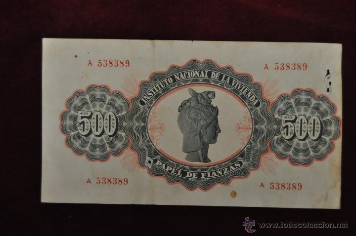 Documentos antiguos: PAPEL DE FIANZAS CLASE A 500 PESETAS INSTITUTO NACIONAL DE LA VIVIENDA 1962 - Foto 2 - 45474422