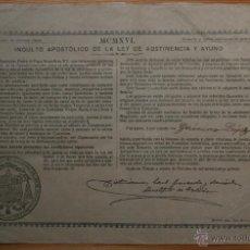 Documentos antiguos: INDULTO APOSTOLICO DE LA LEY DE ABSTINENCIA Y AYUNO - 1916 - ARZOBISPO TOLEDO - 75 CÉNTIMOS. Lote 45716743