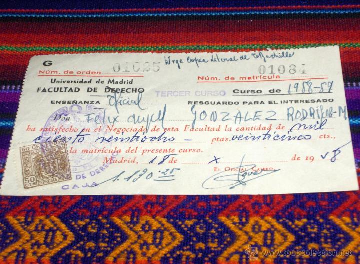 MATRÍCULA FACULTAD DE DERECHO 1958. UNIVERSIDAD DE MADRID. CON SELLOS. BUEN ESTADO. (Coleccionismo - Documentos - Otros documentos)