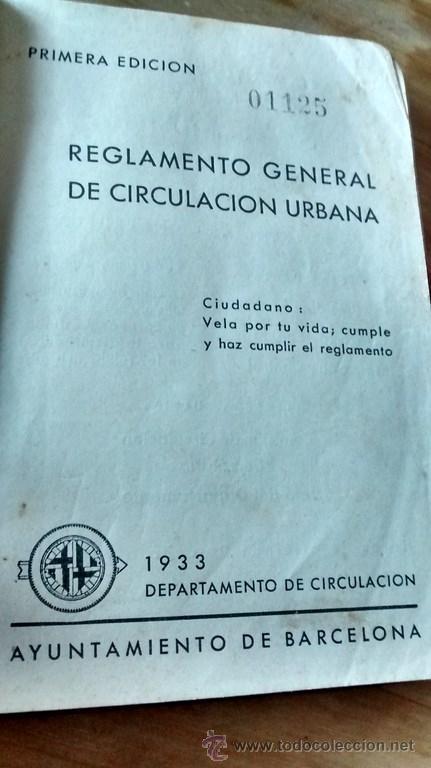 Documentos antiguos: REGLAMENTO GENERAL DE CIRCULACIÓN URBANA / BARCELONA / ILUSTRADO / 1ª Edición / 1933 - Foto 2 - 45725605