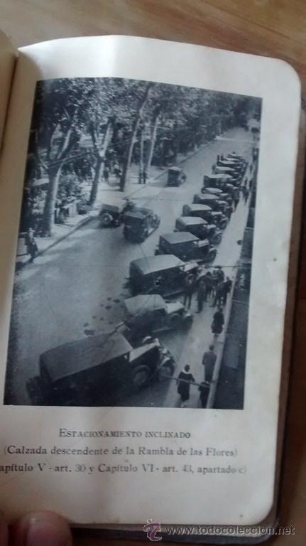 Documentos antiguos: REGLAMENTO GENERAL DE CIRCULACIÓN URBANA / BARCELONA / ILUSTRADO / 1ª Edición / 1933 - Foto 6 - 45725605