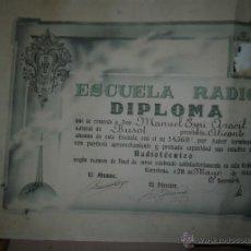 Documentos antiguos: DOCUMENTO DIPLOMA DE ESCUELA BARCELONA RADIO BUSOT ALICANTE ALICANTE M ESPI ARACIL 1946. Lote 45792363