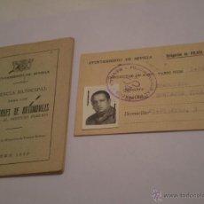 Documenti antichi: ANTIGUA LICENCIA MUNICIPAL CONDUCTORES DE AUTOMOVILES Y CREDENCIAL.SEVILLA.1970. Lote 46003941