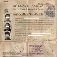 Documentos antiguos: 1953. SALVOCONDUCTO PROTECTORADO Y PLAZAS SOBERANAS. DIRECCION GENERAL DE MARRUECOS Y COLONIAS. Lote 46026968