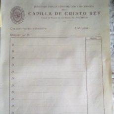 Documentos antiguos: CAPILLA DE CRISTO REY - DONATIVOS -. Lote 46035348
