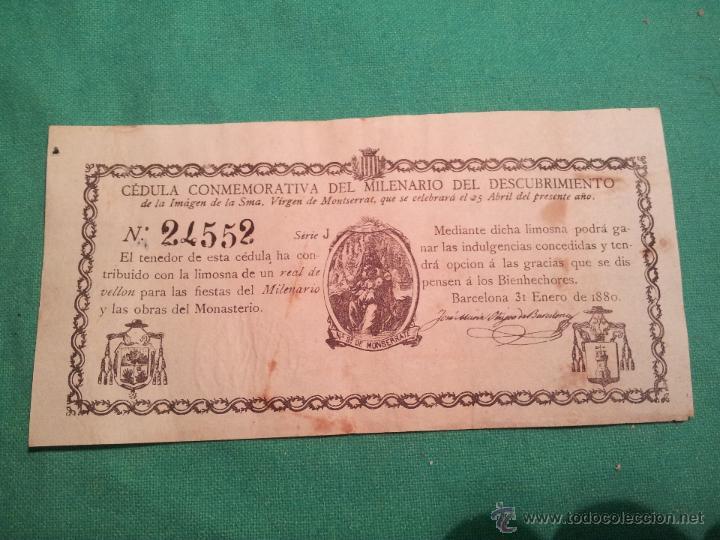 CEDULA CONMEMORATIVA DEL MILENARIO DEL DESCUBRIMIENTO VIRGEN DE MONTSERRAT..NUMERADA .AÑO.1880 (Coleccionismo - Documentos - Otros documentos)