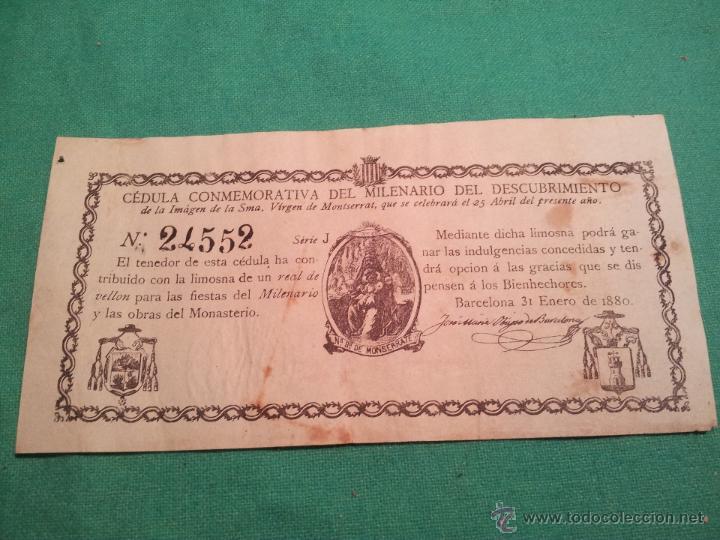 Documentos antiguos: cedula conmemorativa del milenario del descubrimiento virgen de montserrat..numerada .año.1880 - Foto 11 - 46055420