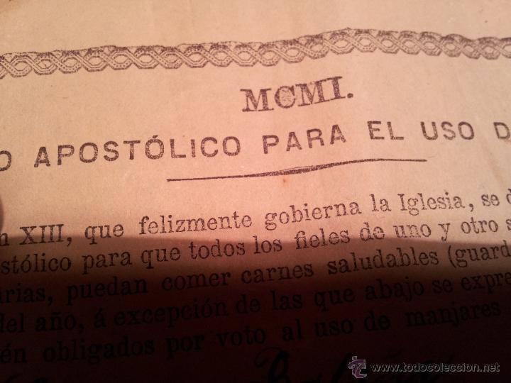 Documentos antiguos: INDULTO APOSTOLICO PARA EL USO DE CARNES. DE LEON XIII. 1901. 50 CENTIMOS - Foto 3 - 46064239