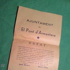 Documentos antiguos: ESTAT AÑO 1934 .PONT D´ARMENTERA.. Lote 46123086