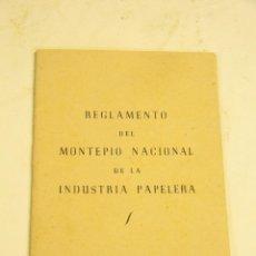 Documentos antiguos: INTERSANTE DOCUMENTO. REGLAMENTO DEL MONTEPIO NACIONAL DE LA INDUSTRIA PAPELERA. 1947. -DOCC-. Lote 46240473