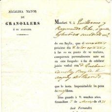 Documentos antiguos: AÑO 1831 - ALCALDÍA MAYOR DE GRANOLLERS Y SU PARTIDO - MISIVA DIRIGIDA AL BAYLE REAL DE VILAMAYOR. Lote 46596786