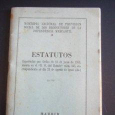 Documentos antiguos: ESTATUTOS 1951 - MONTEPIO NACIONAL PREVISION SOCIAL DE LOS PRODUCTORES DE LA DEPENDENCIA MERCANTIL. Lote 46675841
