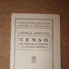 Documentos antiguos: CARTILLA MUNICIPAL. CENSO DE VEHÍCULOS SUJETOS A REQUISA MILITAR. 20 DE JUNIO DE 1963.. Lote 46696773