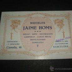 Documentos antiguos: BARCELONA TARJETA MUEBLES JAIME HOMS AÑOS 20. Lote 46716529