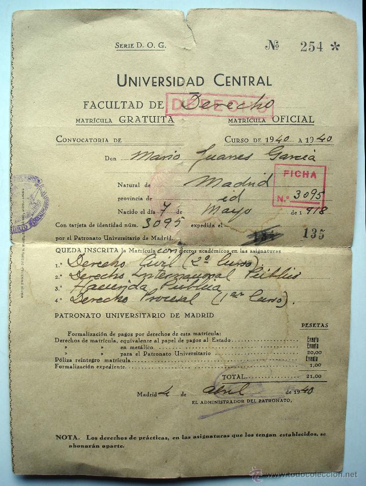 RESGUARDO MATRÍCULA FACULTAD DE DERECHO. UNIVERSIDAD CENTRAL DE MADRID. CURSO DE 1940 (Coleccionismo - Documentos - Otros documentos)