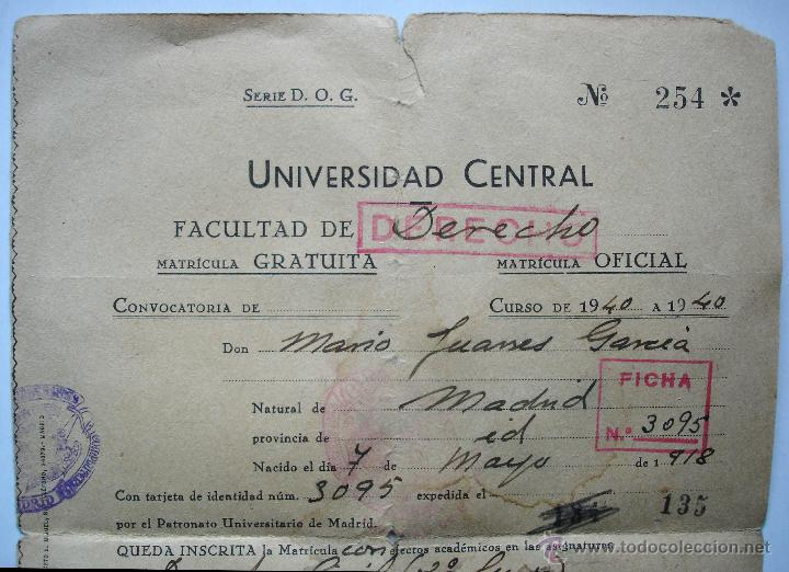 Documentos antiguos: Resguardo matrícula Facultad de Derecho. Universidad Central de Madrid. Curso de 1940 - Foto 2 - 46721658