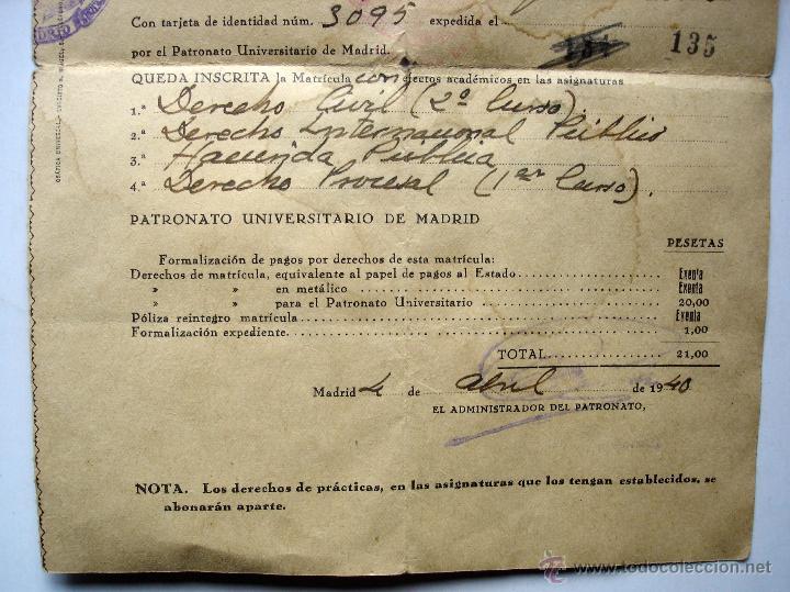 Documentos antiguos: Resguardo matrícula Facultad de Derecho. Universidad Central de Madrid. Curso de 1940 - Foto 3 - 46721658
