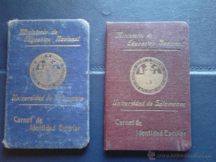 CARNET DE IDENTIDAD ESCOLAR UNIVERSIDAD DE SALAMANCA MINISTERIO DE EDUCACIÓN NACIONAL (Coleccionismo - Documentos - Otros documentos)