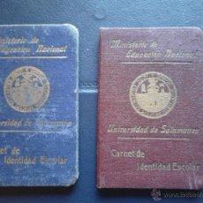 Documentos antiguos: CARNET DE IDENTIDAD ESCOLAR UNIVERSIDAD DE SALAMANCA MINISTERIO DE EDUCACIÓN NACIONAL. Lote 47078477