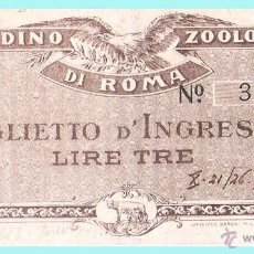 Documentos antiguos: 1926.- ENTRADA AL JARDIN ZOOLOGICO DE ROMA. ITALIA. MUY RARA.. Lote 47178961