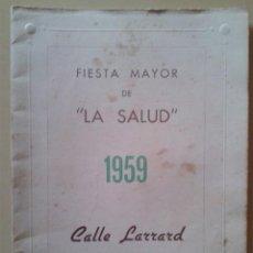 Documentos antiguos: PROGRAMA DE ACTOS DE LA FIESTA MAYOR DE LA SALUD (BARCELONA) 1959. Lote 47580273