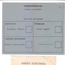 Documentos antiguos: PAPELETA ELECTORAL ELECCIONES A LA PRESIDENCIA DE LOS ESTADOS UNIDOS.HUMPHREY-NIXON-WALLACE.AÑO 1968. Lote 47596398