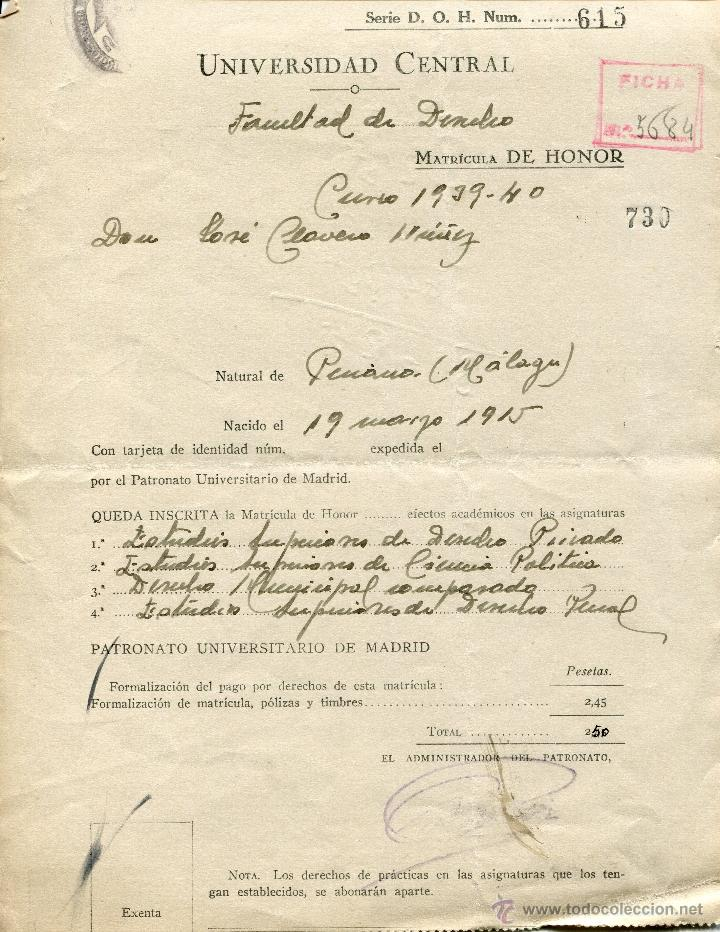 UNIVERSIDAD CENTRAL MADRID, FACULTAD DERECHO CURSO 1939-40. INSCRIPCION MATRICULA DE HONOR (Coleccionismo - Documentos - Otros documentos)