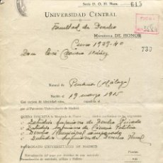 Documentos antiguos: UNIVERSIDAD CENTRAL MADRID, FACULTAD DERECHO CURSO 1939-40. INSCRIPCION MATRICULA DE HONOR. Lote 47645634