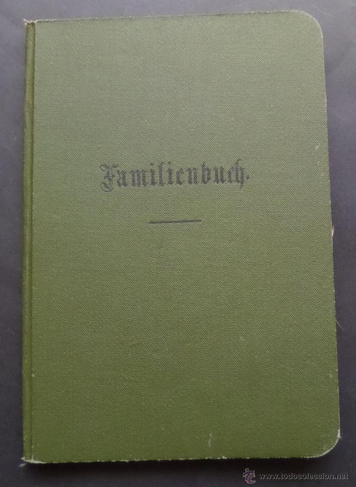 LIBRO DE FAMILIA DEL IMPERIO ALEMAN EXPEDIDO EN EL 6 DE JULIO DE 1914. (Coleccionismo - Documentos - Otros documentos)