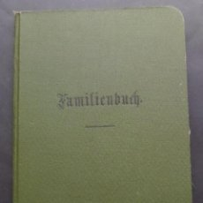 Documentos antiguos: LIBRO DE FAMILIA DEL IMPERIO ALEMAN EXPEDIDO EN EL 6 DE JULIO DE 1914. . Lote 47719702