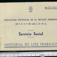 Documentos antiguos: SERVICIO SOCIAL SECCION FEMENINA DE LA F.E.T Y DE LAS J.O.N.S. HISTORIAL DE TRABAJOS.IGUALADA 1953. Lote 47720639