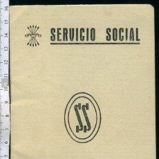 Documentos antiguos: SERVICIO SOCIAL , AJUSTE DE TRABAJOS , HOJAS DE SERVICIOS. IGUALABA BARCELONA 1953. Lote 47720681