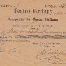 Documentos antiguos - abono de 3 días teatro fortuny de reus 1890 - 47781130