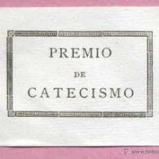 Documentos antiguos: MINI DOCUMENTO RELIGIOSO - COLEGIO ESCUELA TEXTO - PREMIO DE CATECISMO. Lote 47917460