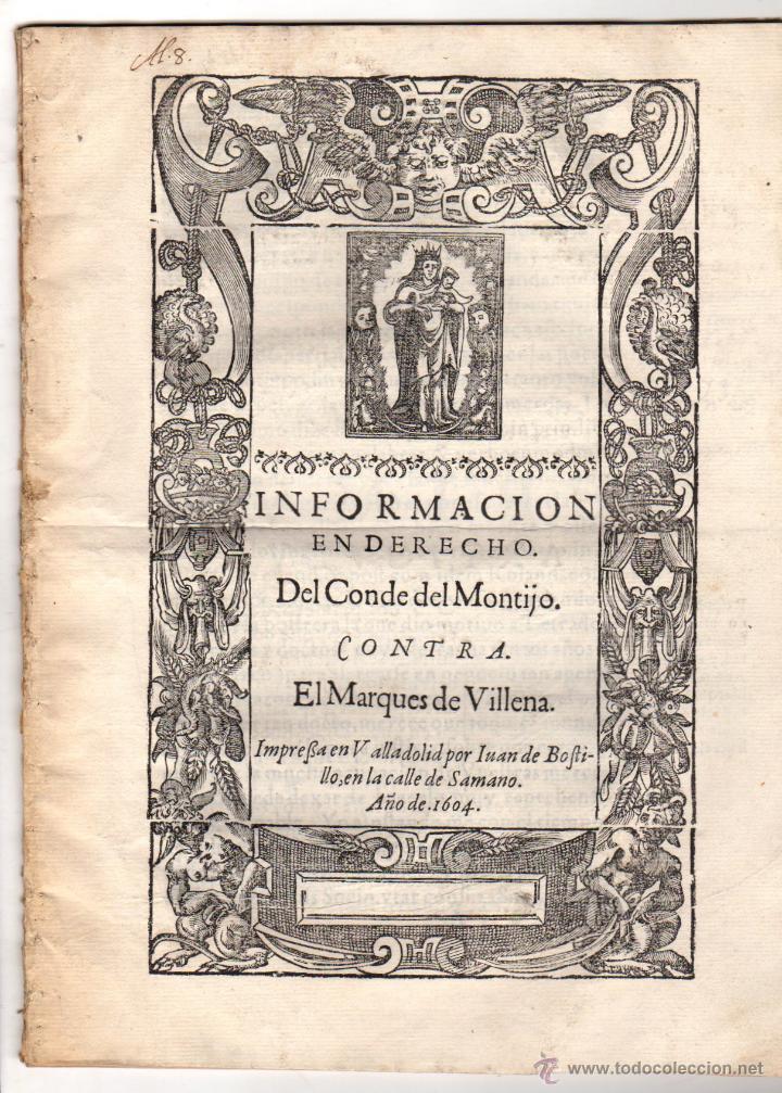 PORCON PLEITO DEL CONDE DEL MONTIJO CONTRA EL MARQUES DE VILLENA. AÑO 1604 (Coleccionismo - Documentos - Otros documentos)