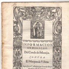 Documentos antiguos: PORCON PLEITO DEL CONDE DEL MONTIJO CONTRA EL MARQUES DE VILLENA. AÑO 1604. Lote 47920485