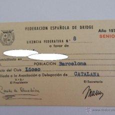Documentos antiguos: FEDERACIÓN ESPAÑOLA DE BRIDGE. LICENCIA FEDERATIVA, AÑO 1977 SENIOR. Lote 48191553
