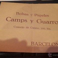 Documentos antiguos: SOBRE CARTA BOLSAS Y PAPELES CAMPS Y GUARRO - BARCELONA. Lote 48281668
