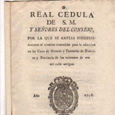Documentos antiguos: REAL CEDULA ADMISION CASAS DE MONEDA Y TESORERIAS DE EJERCITO. VITORIA. AÑO 1798. Lote 48402413