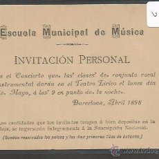 Documentos antiguos: ENTRADA - CARNET - PASE - INVITACION ESCUELA MUNICIPAL DE MUSICA DE BARCELONA - AÑO 1898 - (V-2192). Lote 48493475
